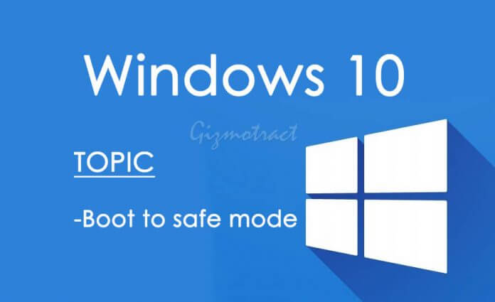 how to boot win 10 into dsafe mode
